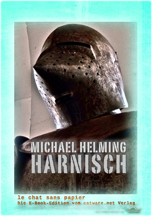 Michael Helming: Harnisch