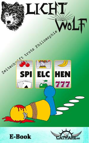 Lichtwolf Nr. 45 (Spielchen) E-Book