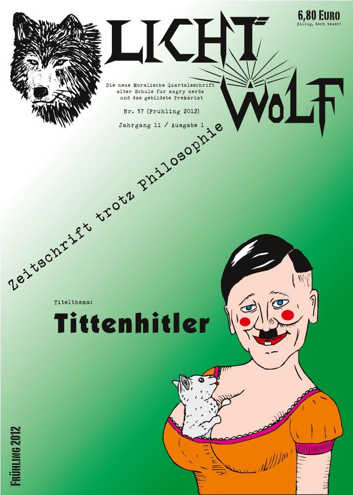 """Lichtwolf Nr. 37 (""""Tittenhitler"""")"""