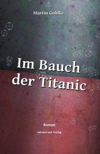 Im Bauch der Titanic (E-Book)