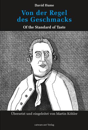 David Hume: Von der Regel des Geschmacks