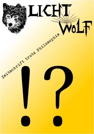 Wo ist der neue Lichtwolf?